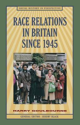Race Relations in Britain Since 1945 by Harry Goulbourne image