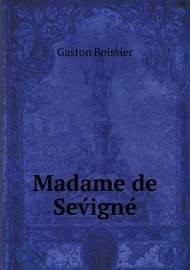 Madame de Sev Igne by Melville Best Anderson
