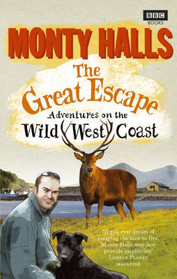 The Great Escape: Adventures on the Wild West Coast by Monty Halls image