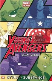 Young Avengers Volume 1: Style > Substance (marvel Now) by Kieron Gillen