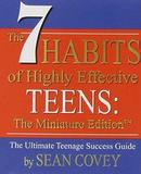 The 7 Habits of Highly Effective Teens (Miniature edition) by Sean Covey