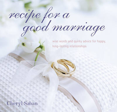 Recipe for a Good Marriage by Cheryl Saban image
