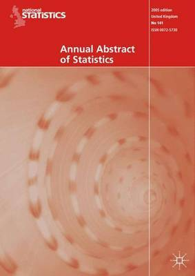 Annual Abstract of Statistics by Office for National Statistics ,