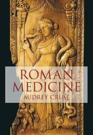 Roman Medicine by Audrey Cruse image