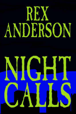 Night Calls by Rex Anderson