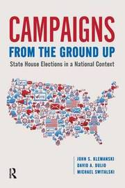 Campaigns from the Ground Up by John S. Klemanski image