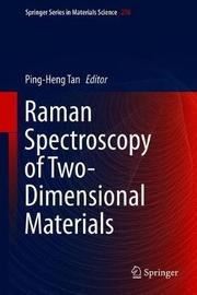 Raman Spectroscopy of Two-Dimensional Materials