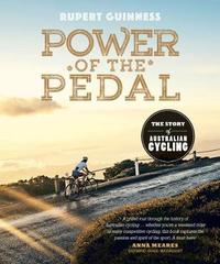 Power of the Pedal by Rupert Guinness
