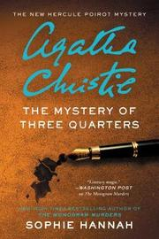 The Mystery of Three Quarters by Sophie Hannah