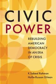 Civic Power by K. Sabeel Rahman