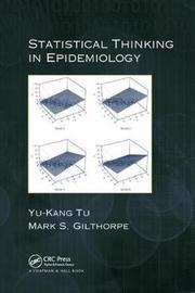 Statistical Thinking in Epidemiology by Yu-Kang Tu