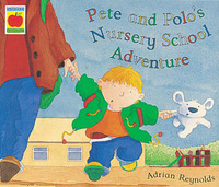 Pete and Polo and the Nursery Adventure by Adrian Reynolds image