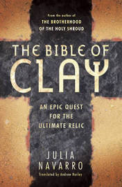 The Bible of Clay by Julia Navarro image