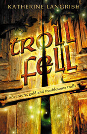 Troll Fell by Katherine Langrish image