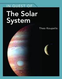 In Quest Of The Solar System by Theo Koupelis image