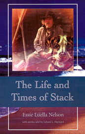 The Life and Times of Stack by Essie Luella Nelson image