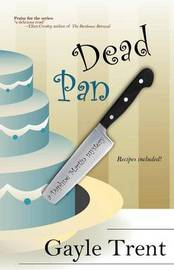 Dead Pan by Gayle Trent