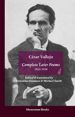 The Complete Later Poems 1923-1938 by Cesar Vallejo