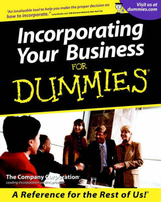 Incorporating Your Business For Dummies by The Company Corporation