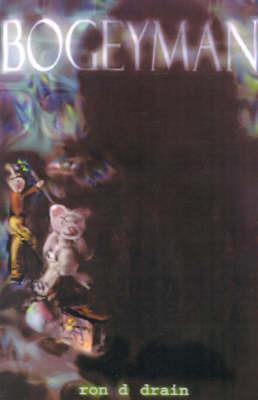 Bogeyman by Ron D. Drain