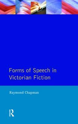 Forms of Speech in Victorian Fiction by Raymond Chapman image