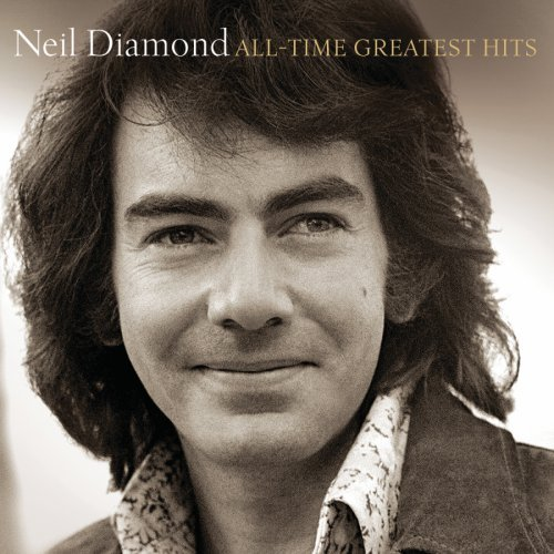 All-Time Greatest Hits (Deluxe Edition) by Neil Diamond image