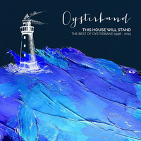 This House Will Stand The Best Of 1998 - 2015 (2CD) by Oysterband