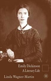 Emily Dickinson by Linda Wagner-Martin