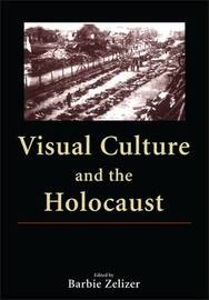 Visual Culture and the Holocaust image