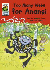 Too Many Webs for Anansi by Malachy Doyle image