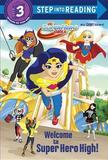 Welcome to Super Hero High! (DC Super Hero Girls) by Courtney Carbone