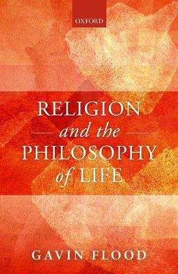 Religion and the Philosophy of Life by Gavin Flood image