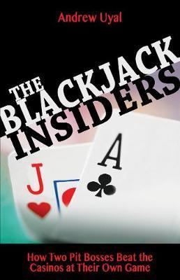 Blackjack Insiders by Andrew Uyal