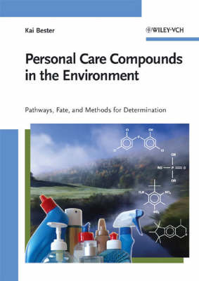Personal Care Compounds in the Environment by Kai Bester image