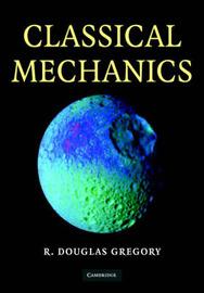 Classical Mechanics: An Undergraduate Text by Douglas Gregory image