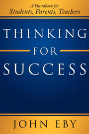 Thinking for Success by John Eby