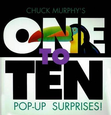 One to Ten Pop up Surprises! by Chuck Murphy image