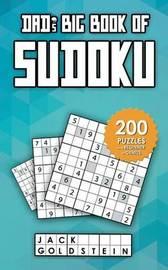 Dad's Big Book of Sudoku by Jack Goldstein