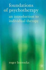 Foundations of Psychotherapy by Roger Horrocks image