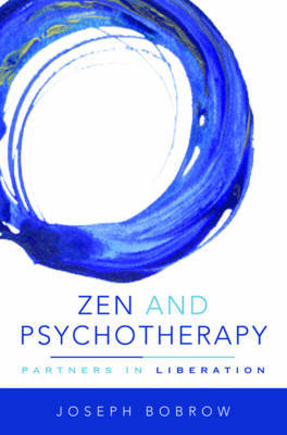 Zen and Psychotherapy by Joseph Bobrow