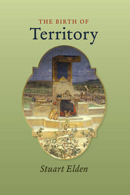 The Birth of Territory by Stuart Elden image