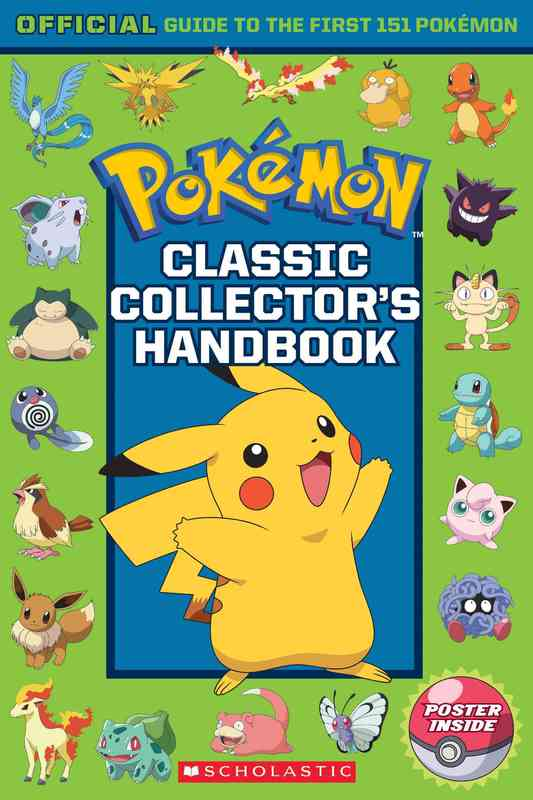 Pokemon: Classic Collector's Handbook by Scholastic