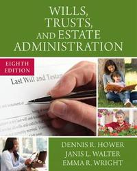 Wills, Trusts, and Estate Administration by Emma Wright