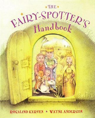 The Fairy-Spotter's Handbook by Rosalind Kerven
