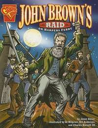 John Brown's Raid on Harper's Ferry by Jason Glaser