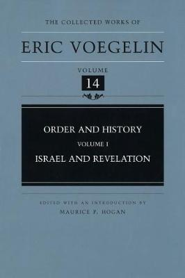 Order and History (Volume 1) by Eric Voegelin
