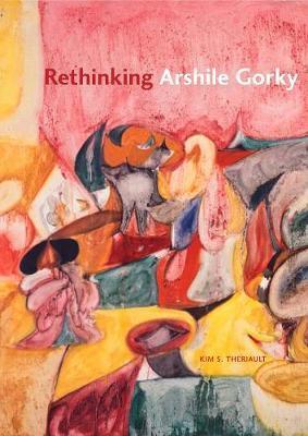Rethinking Arshile Gorky by Kim S. Theriault image