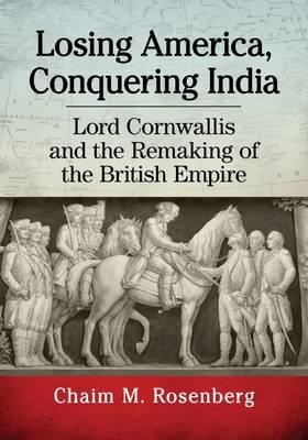 Losing America, Conquering India by Chaim M Rosenberg image