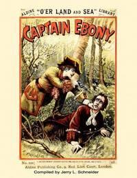 Captain Ebony by Jerry L Schneider