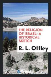 The Religion of Israel by R.L. Ottley image